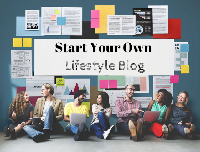 Start a Lifestyle Blog
