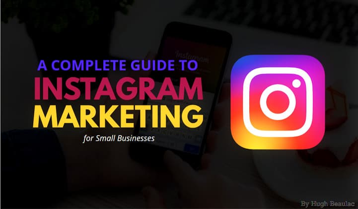 Instagram Marketing for Small Businesses: 9 Best Practices